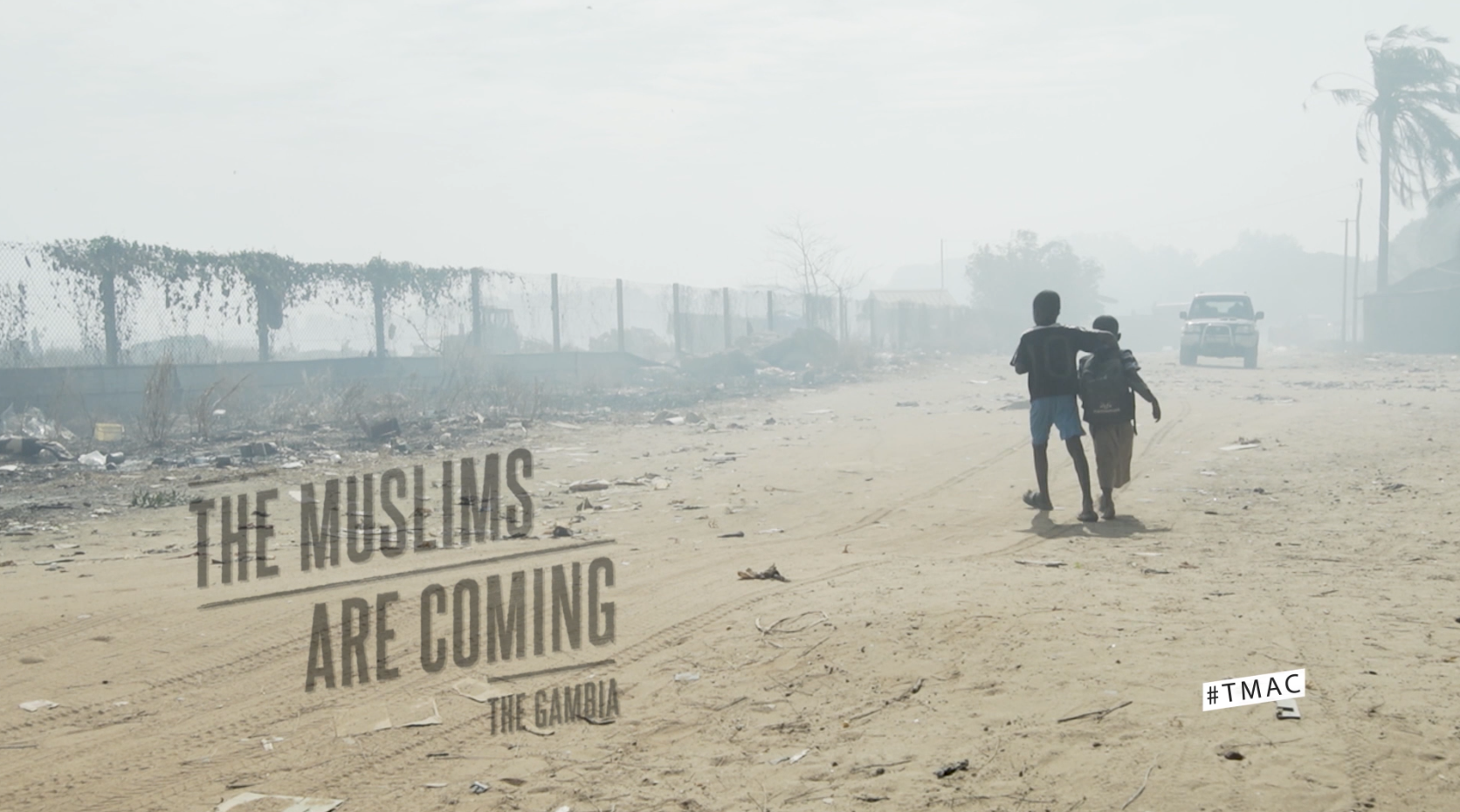The Muslims are Coming: The Gambia
